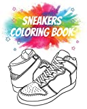 Sneakers Coloring Book: Gorgeous Coloring Book for Adults