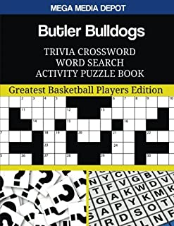Butler Bulldogs Trivia Crossword Word Search Activity Puzzle Book: Greatest Basketball Players Edition