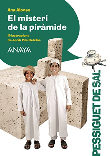 El misteri de la piràmide (LITERATURA INFANTIL (6-11 años) - Pizca de Sal (C. Valenciana))