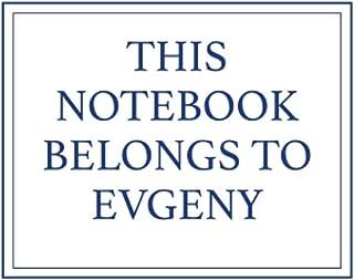 This Notebook Belongs to Evgeny