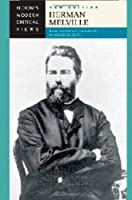 Herman Melville (Bloom's Modern Critical Views)