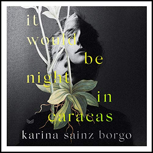 It Would Be Night in Caracas audiobook cover art