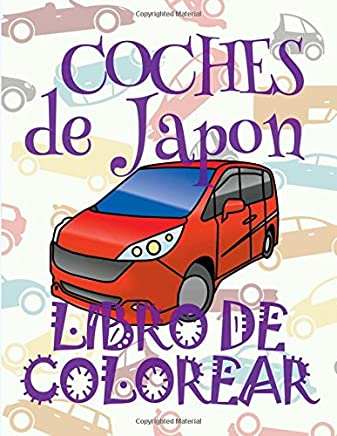 Coches de Japon / Cars of Japan: Libro de colorear carros colorear niños 5 años / Coloring Books: Volume 3