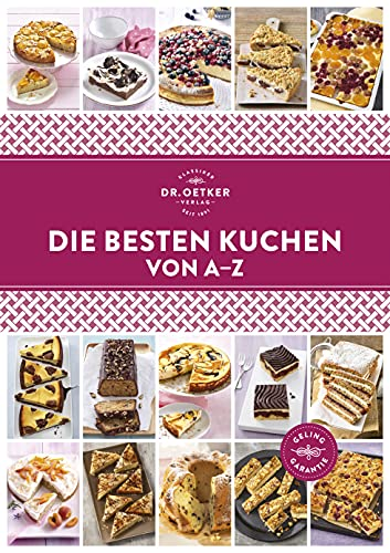Die besten Kuchen von A–Z (A-Z Reihe)