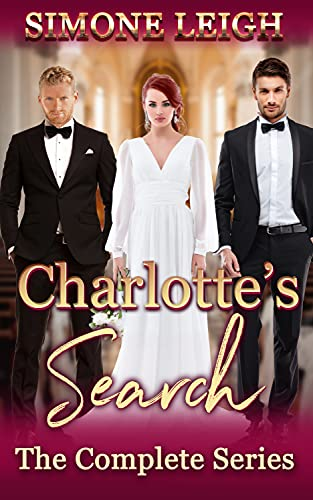 Charlotte's Search - The Complete Series: A BDSM Ménage Erotic Romance and Thriller