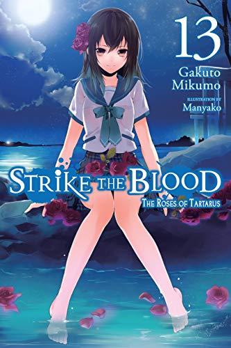 Strike the Blood, Vol. 13 (light novel): The Roses of Tartarus (English Edition)