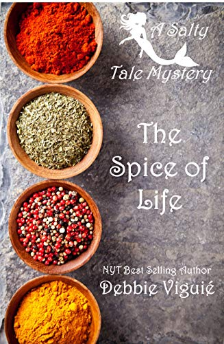 The Spice of Life (A Salty Tale Mystery Book 1)