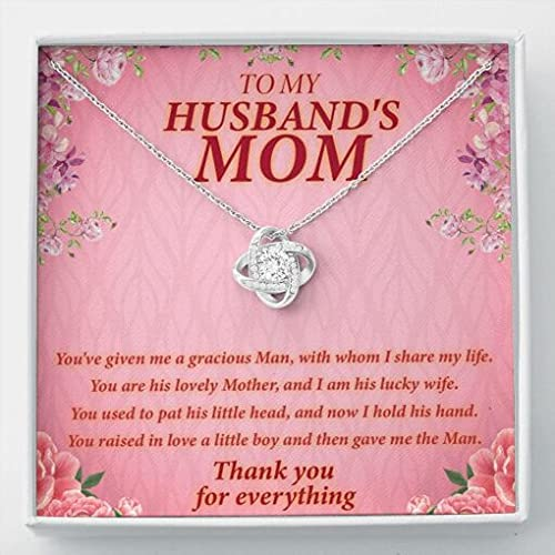To My Husband's Mom You've Given Me Man Gracious sale Law Mother 2021 model A In