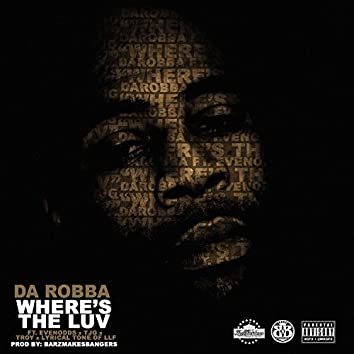 Where's the Luv (feat. Evenodds, Tjg, Troy & Lyrical Tone)