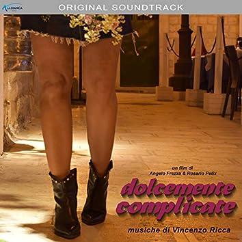 Dolcemente complicate (colonna sonora originale del film)