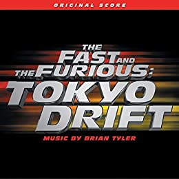 The Fast and the Furious: Tokyo Drift (2006) - Soundtracks