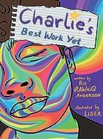 Charlie's Best Work Yet