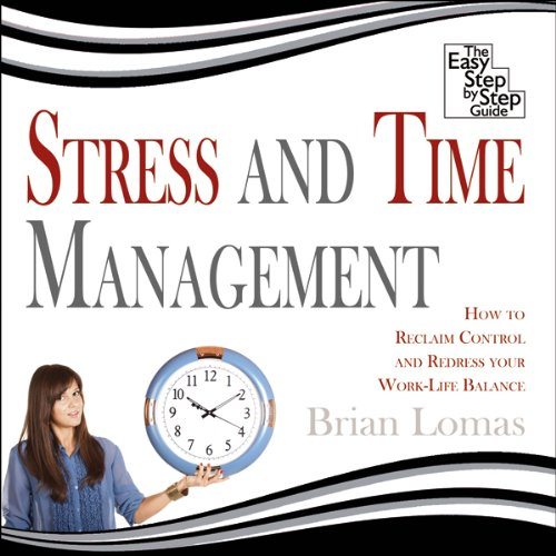 Stress and Time Management audiobook cover art