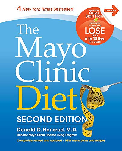 The Mayo Clinic Diet: Completely Revised and Updated - New Menu Plans and Recipes