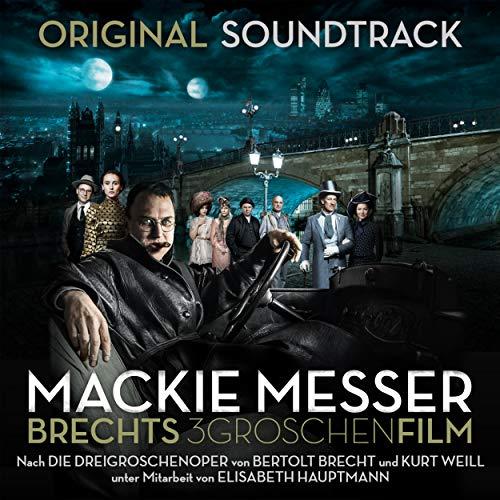 Mackie Messer: Brechts Dreigroschenfilm (Original Soundtrack)
