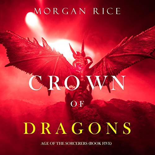 Crown of Dragons Audiobook By Morgan Rice cover art