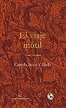 El viaje inútil: Trans / escritura: 43 par Camila Sosa Villada