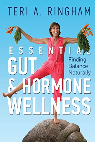 Essential Gut & Hormone Wellness: Finding Balance Naturally
