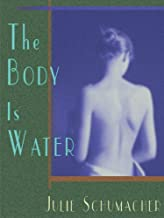 The Body is Water