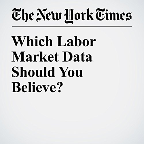 Which Labor Market Data Should You Believe? cover art