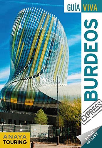 Burdeos (Guía Viva Express - Internacional)