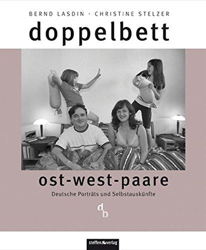 doppelbett: ost-west-paare - Deutsche Porträts und Selbstauskünfte