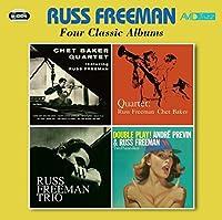 Four Classic Albums (Chet Baker Quartet Featuring Russ Freeman / Quartet / Trio / Double Play) by Russ Freeman