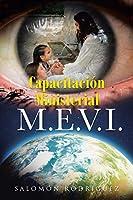 Capacitacion Ministerial M.E.V.I.