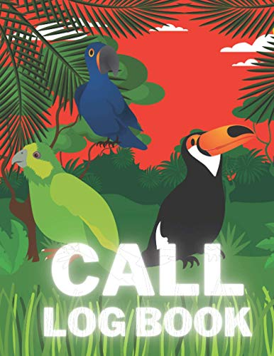 Call Log Book: Phone Log Book, Telephone Memo , Journal ,Notebook , Log, Track, Monitor Phone Calls , 100 Pages