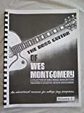 The Boss Guitar of Wes Montgomery Volume 1: A Collection of Early Period Transcriptions, Solos for Archtop Jazz Guitar