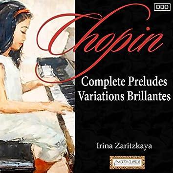 Chopin: Complete Preludes - Variations Brillantes