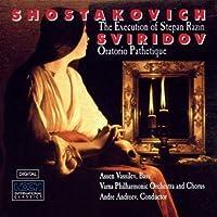 Shostakovich: The Execution of Stepan Razin / Sviridov: Oratorio Pathetique