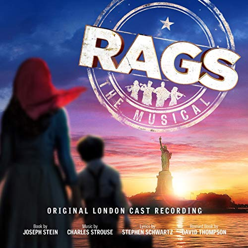 Rags: The Musical (Original London Cast Recording)