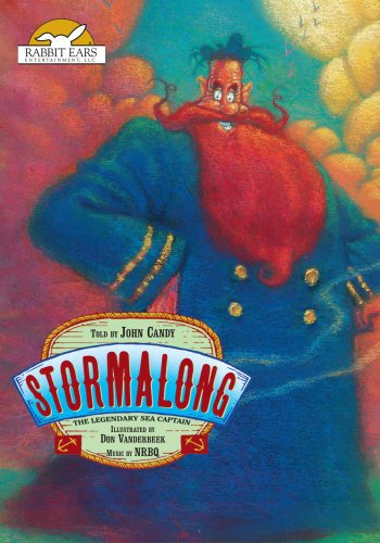 Stormalong, The Legendary Sea Captain, Told by John Candy with Music by NRBQ