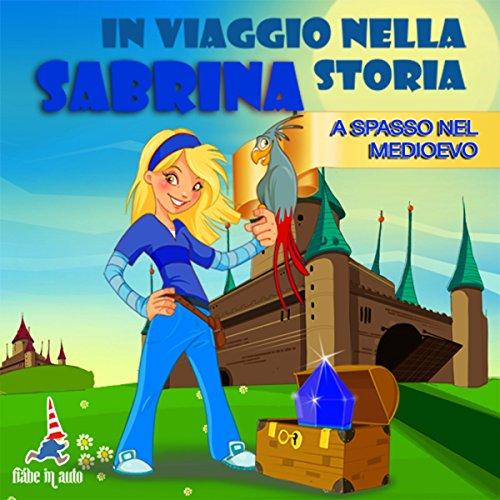 Sabrina a spasso nel Medioevo copertina