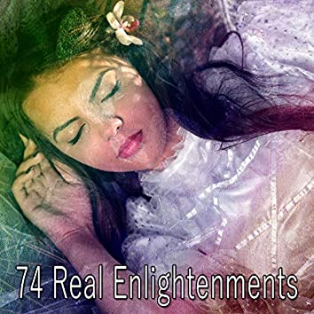 74 Real Enlightenments