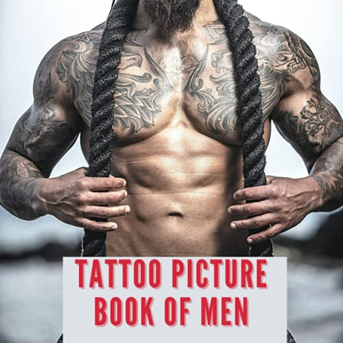 Tattoo Picture Book of Men: 100 Real Cute Male Art Designs Ideas and Pattern Image Photography in Full Color for Artists.