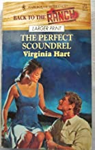 The Perfect Scoundrel (Back To The Ranch Larger Print)