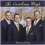 Watch & Pray by CAROLINA BOYS