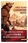 Le Grizzly par Curwood