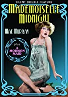 Mae Murray Double Feature: Mademoiselle Midnight [DVD]