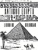 Antiguo Egipto Libro de Colorear: Para Adultos, Adolescentes, Niños Y Niñas: 27 Ilustraciones De Faraones, Pirámides, Cleopatra, Lápidas Y Más