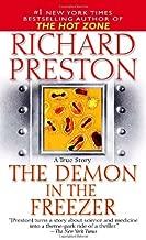The Demon in the Freezer A True Story by Preston, Richard [Fawcett,2003] (Mass Market Paperback)