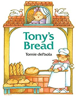Tony's Bread (Paperstar Book) by [Tomie dePaola]