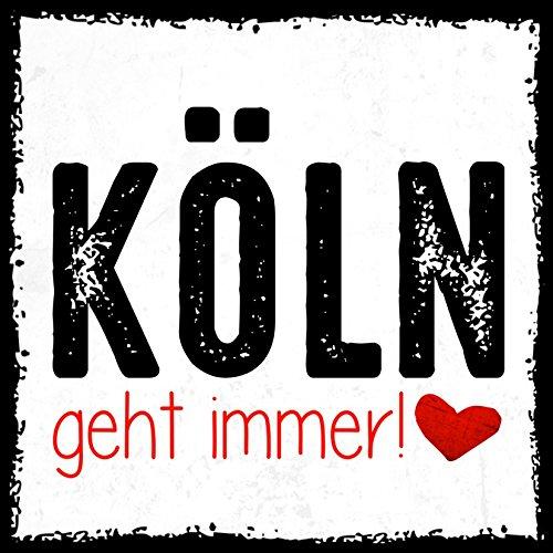 how about tee Köln geht Immer! - Kühlschrank- / Whiteboard-Magnet