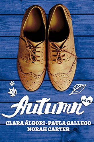 Autumn Love (A year of love nº 4)