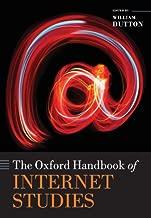 The Oxford Handbook of Internet Studies (Oxford Handbooks)