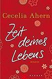 Cecelia Ahern: Zeit deines Lebens
