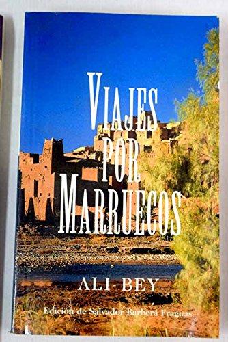 Viajes Por Marruecos (La Rana Lola)