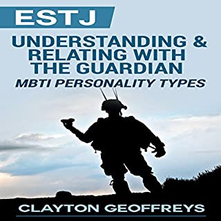 ESTJ: Understanding & Relating with the Guardian cover art